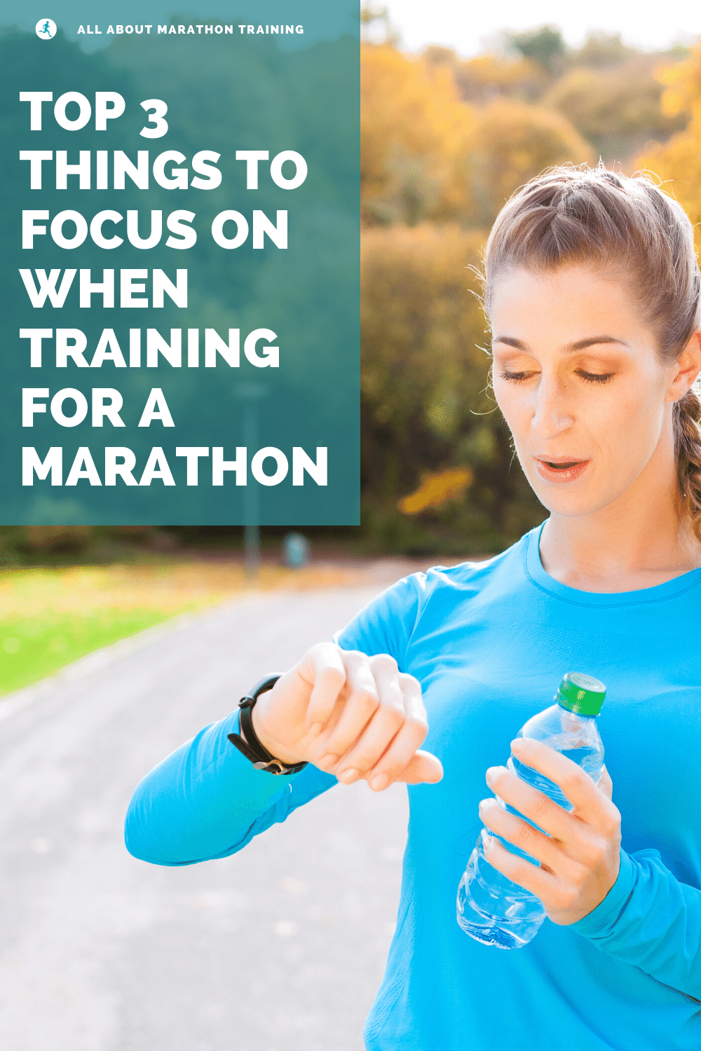 3 Most Important Things when training for a marathon