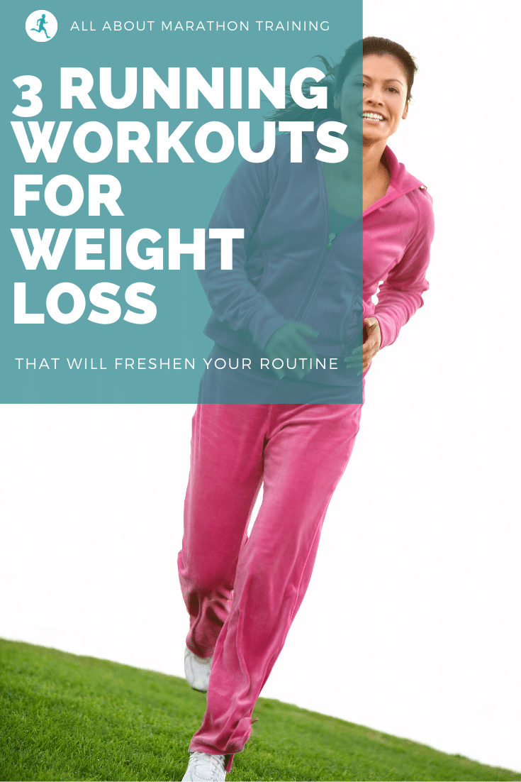 Running Workouts for Weight Loss