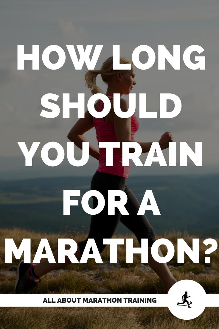 How long should you train for a marathon