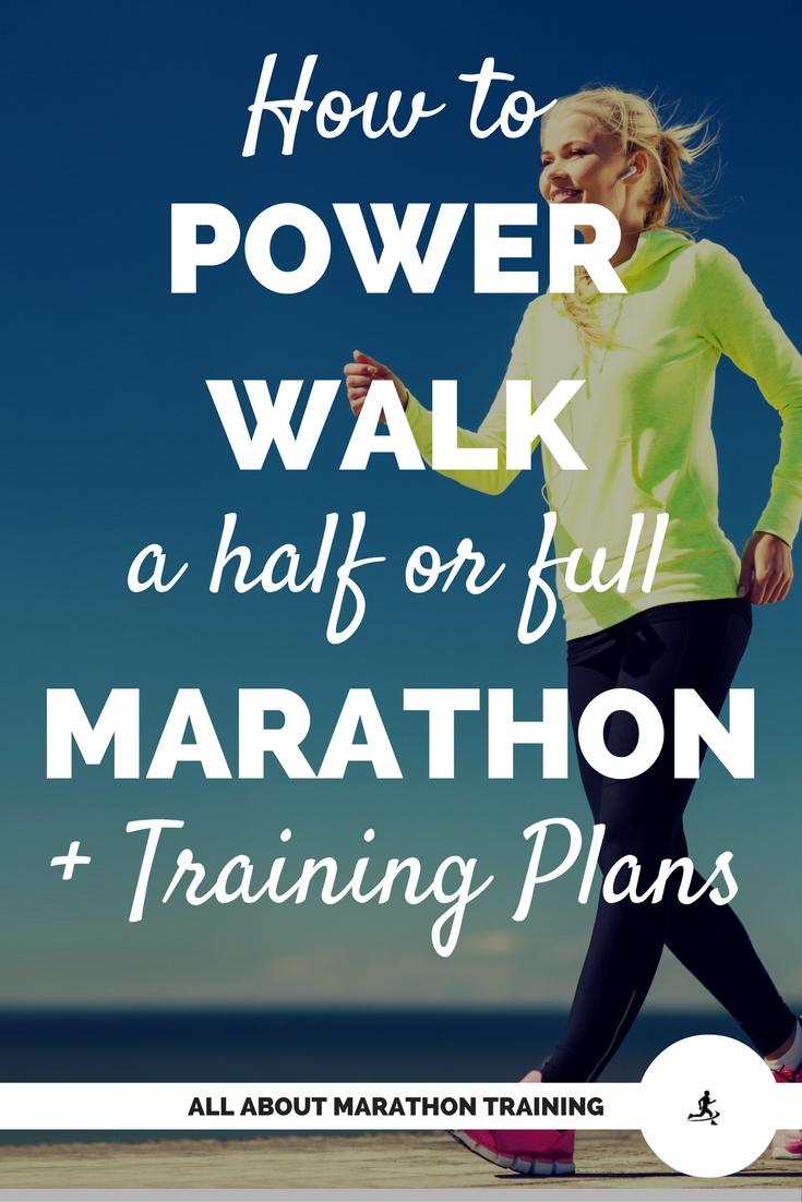 Power Walking a Half or full Marathon + Training Plans!