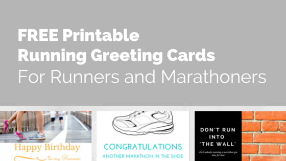 FREE Printable Cards For Runners And Marathoners