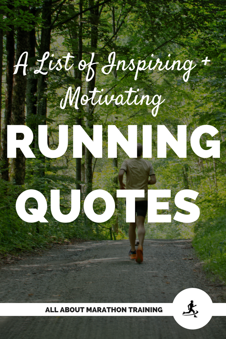 Running Quotes: We All Need One...Or Several