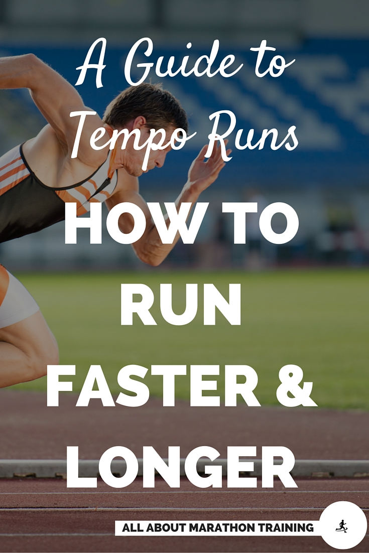 """Tempo Runs - a """"How-To"""" Guide to Run Faster for Longer"""
