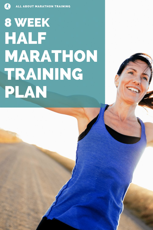 8 Week Half Marathon Training Schedule