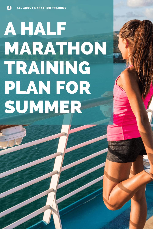 Half Marathon Training Plan for Summer