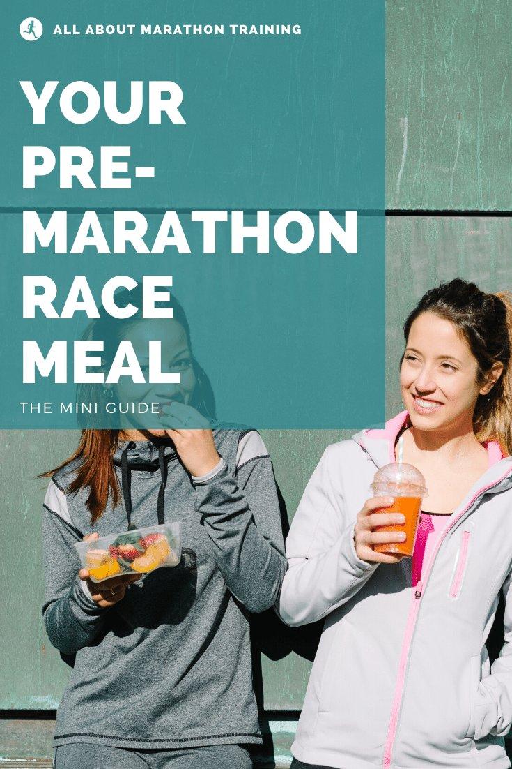 Pre-Race Marathon Meal