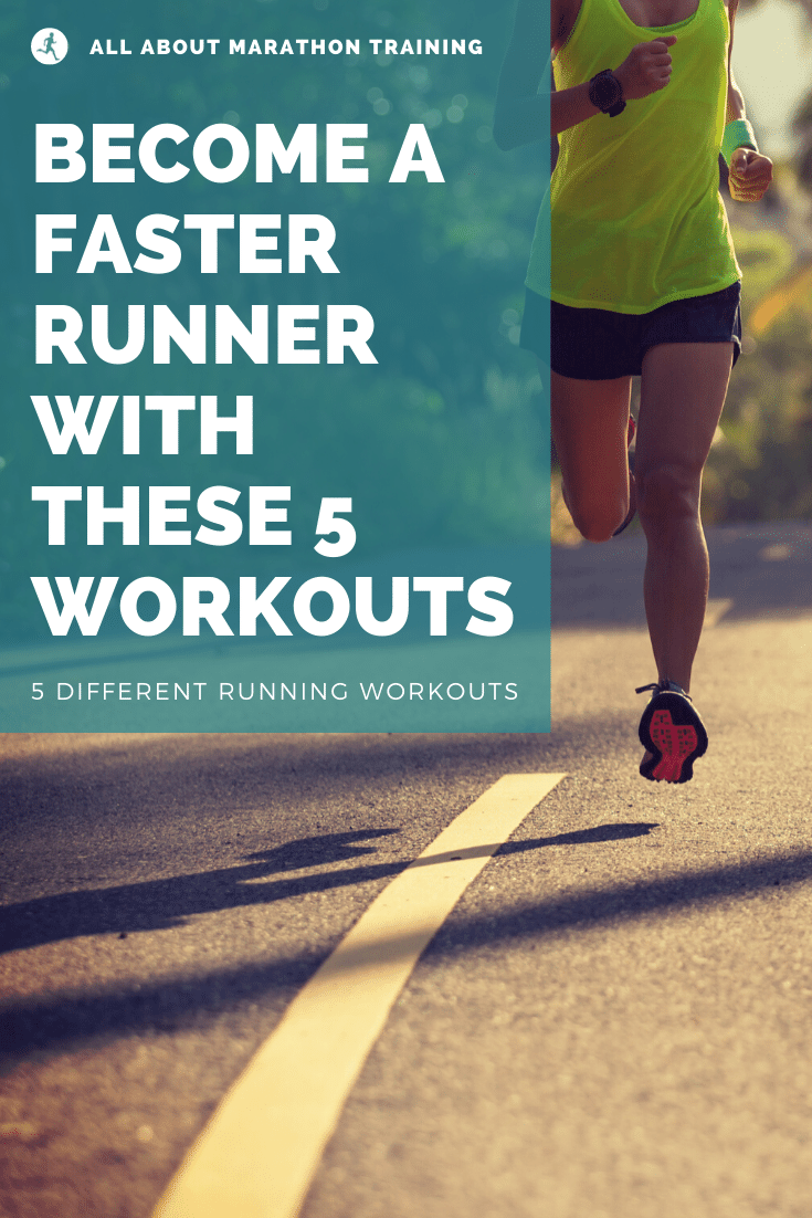 5 Running Workouts to Run faster